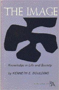 Kenneth E. Boulding, The Image (Wyobrażenie)