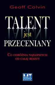Talent jest przeceniany