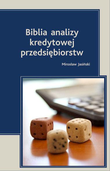 Biblia analizy kredytowej przedsiębiorstw