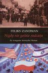 Nigdy-nie-gasnie-nadzieja_Feliks-Zandman 83-89812-05-03
