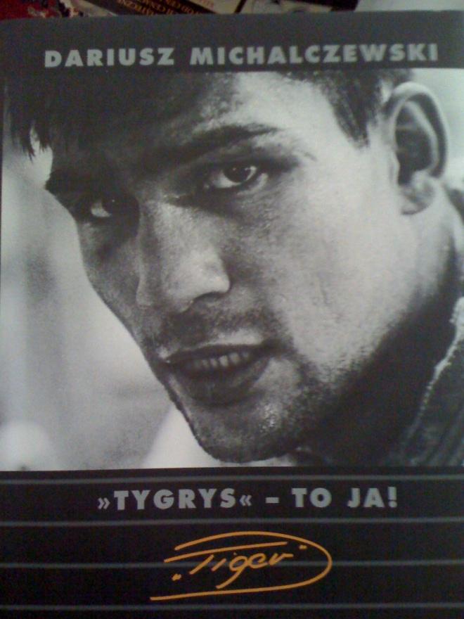 Dariusz Michalczewski - Tygrys to Ja!