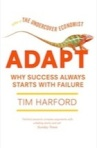 Tim Harford Adapt Why Success Always Starts With Failure