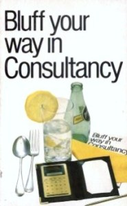 Nigel Viney, Bluff Your Way In Consultancy