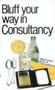 Nigel Viney, Bluff Your Way In Consultancy