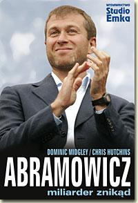 Abramowicz - miliarder znikąd