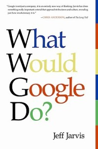 Jarvis: What Would Google Do